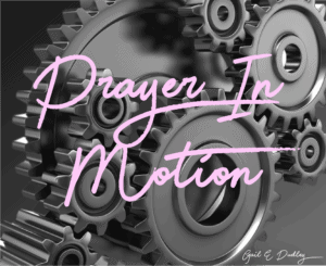 Book Cover: Prayer In Motion