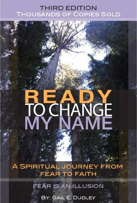 Book Cover: Ready To Change My Name: A Spiritual Journey from FEAR to FAITH