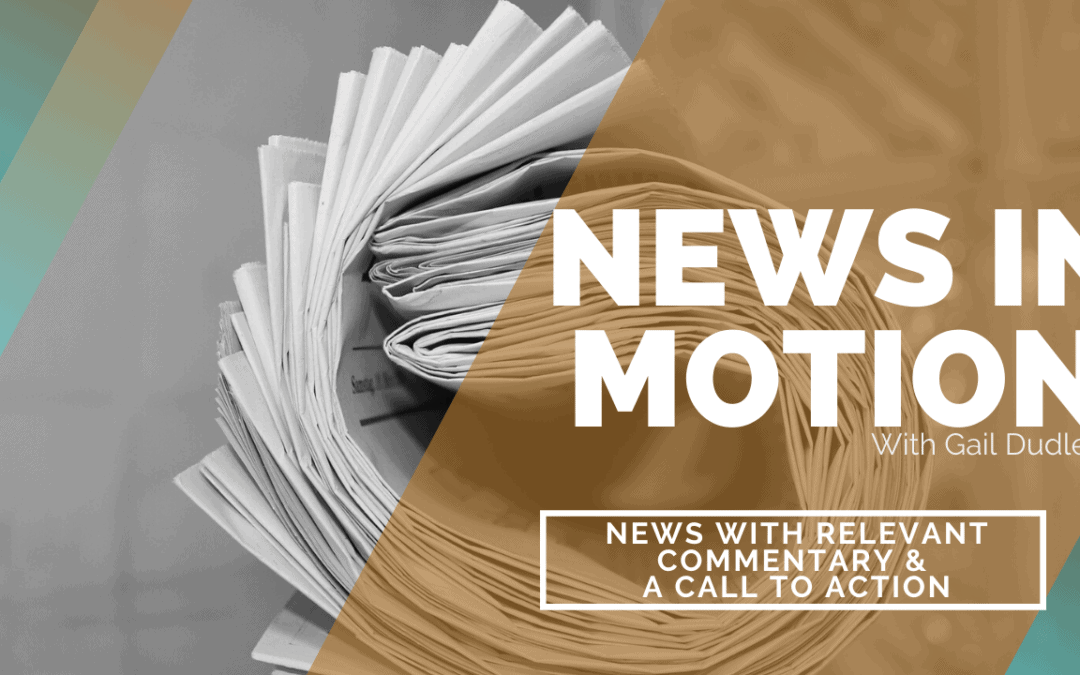 News in Motion with Gail