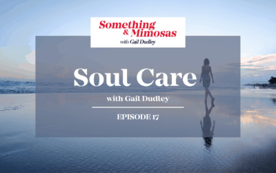 EPISODE 17: SOUL CARE