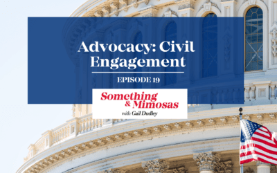 EPISODE 19: ADVOCACY-CIVIC ENGAGEMENT