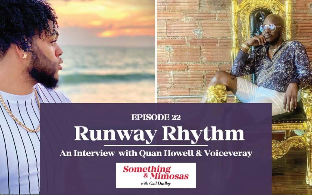 EPISODE 22: Runway Rhythm